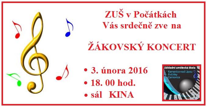 3. 2. 2016 - ŽÁKOVSKÝ KONCERT V POČÁTKÁCH