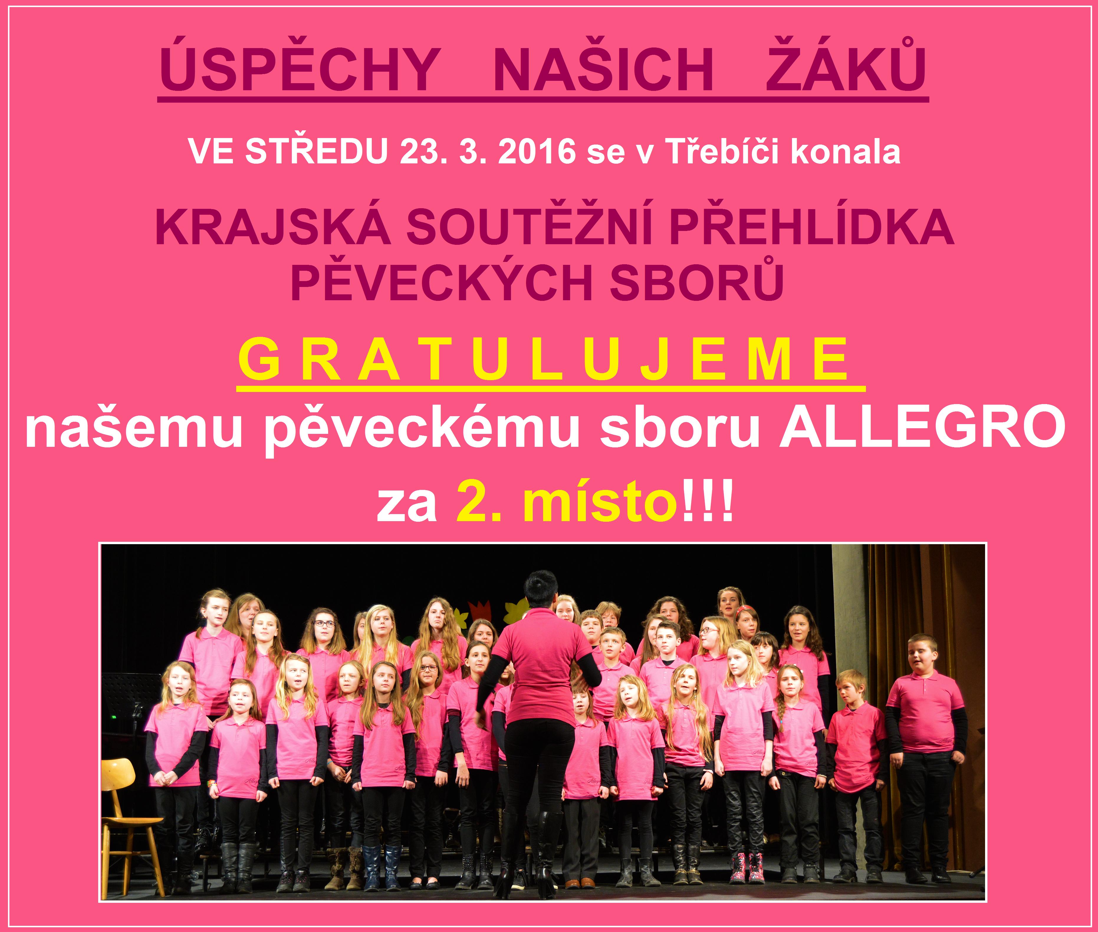 KRAJSKÁ SOUTĚŽNÍ PŘEHLÍDKA PĚVECKÝCH SBORŮ - 23. 3. 2016 - TŘEBÍČ