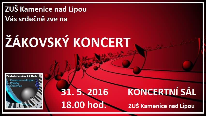 31. 5. 2016 - ŽÁKOVSKÝ KONCERT - KAMENICE NAD LIPOU