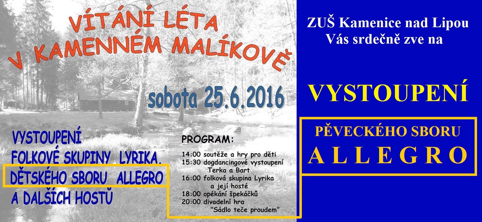 25. 6. 2016 - VYSTOUPENÍ - KAMENNÝ MALÍKOV