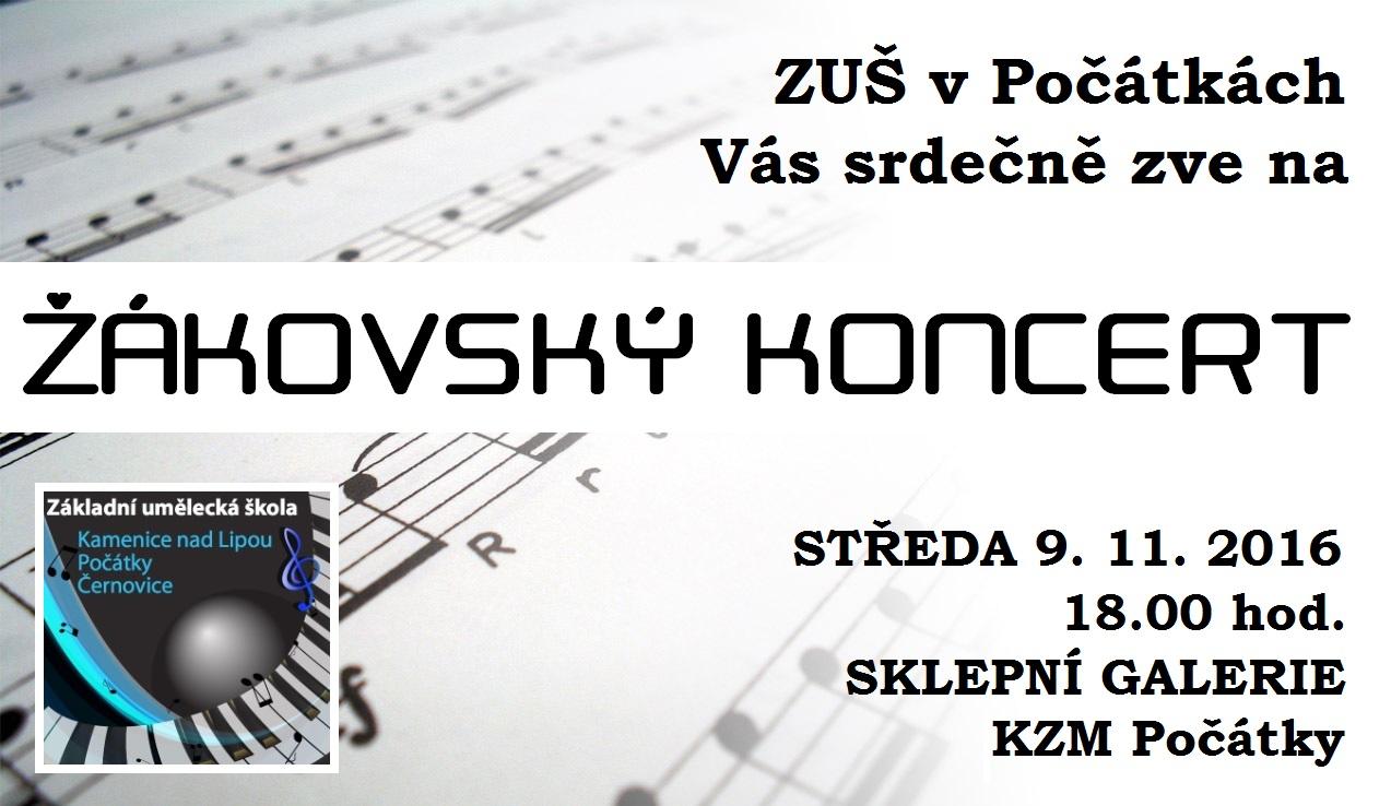 9. 11. 2016 - ŽÁKOVSKÝ KONCERT Počátky