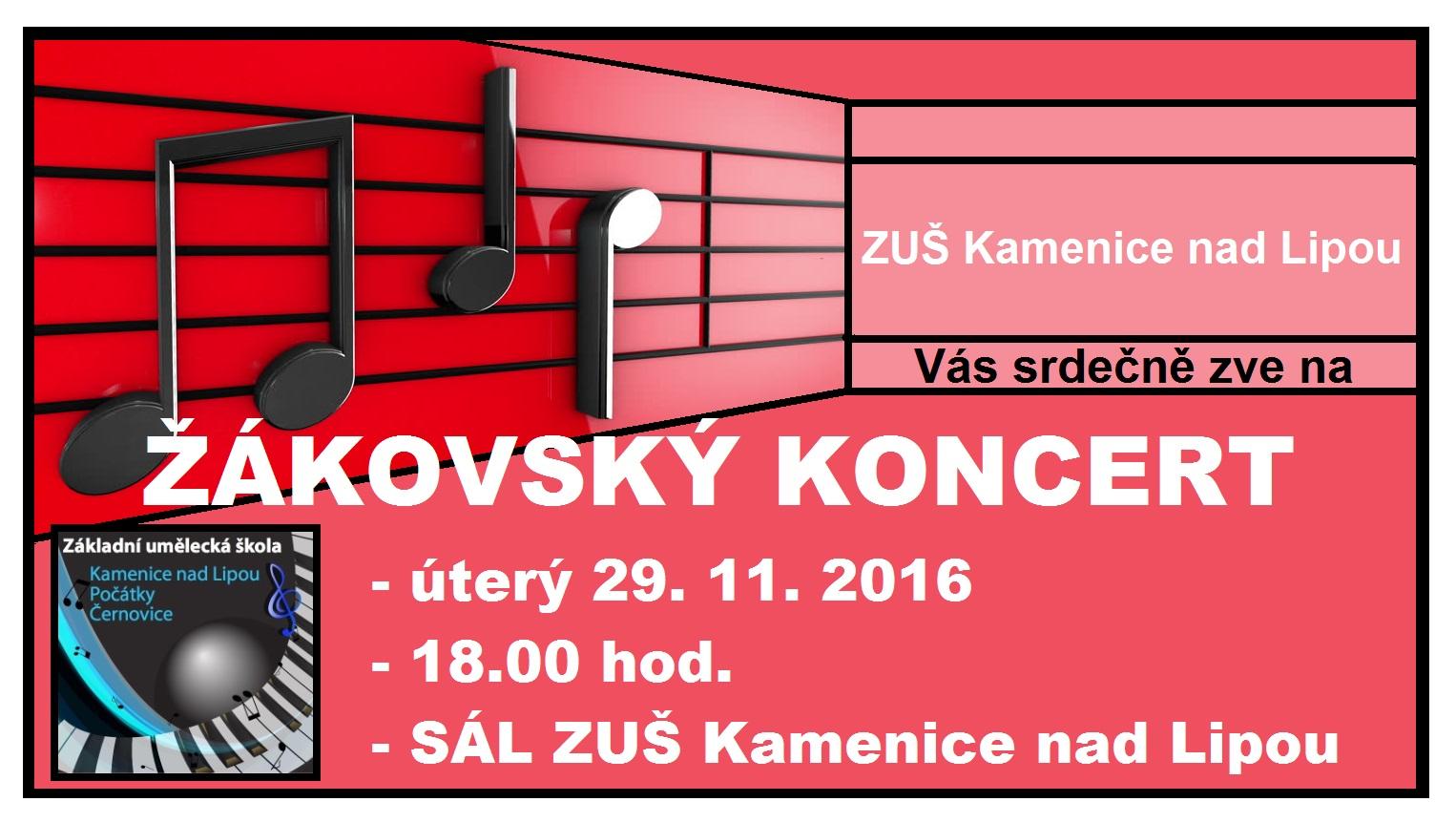 29. 11. 2016 - ŽÁKOVSKÝ KONCERT Kamenice nad Lipou