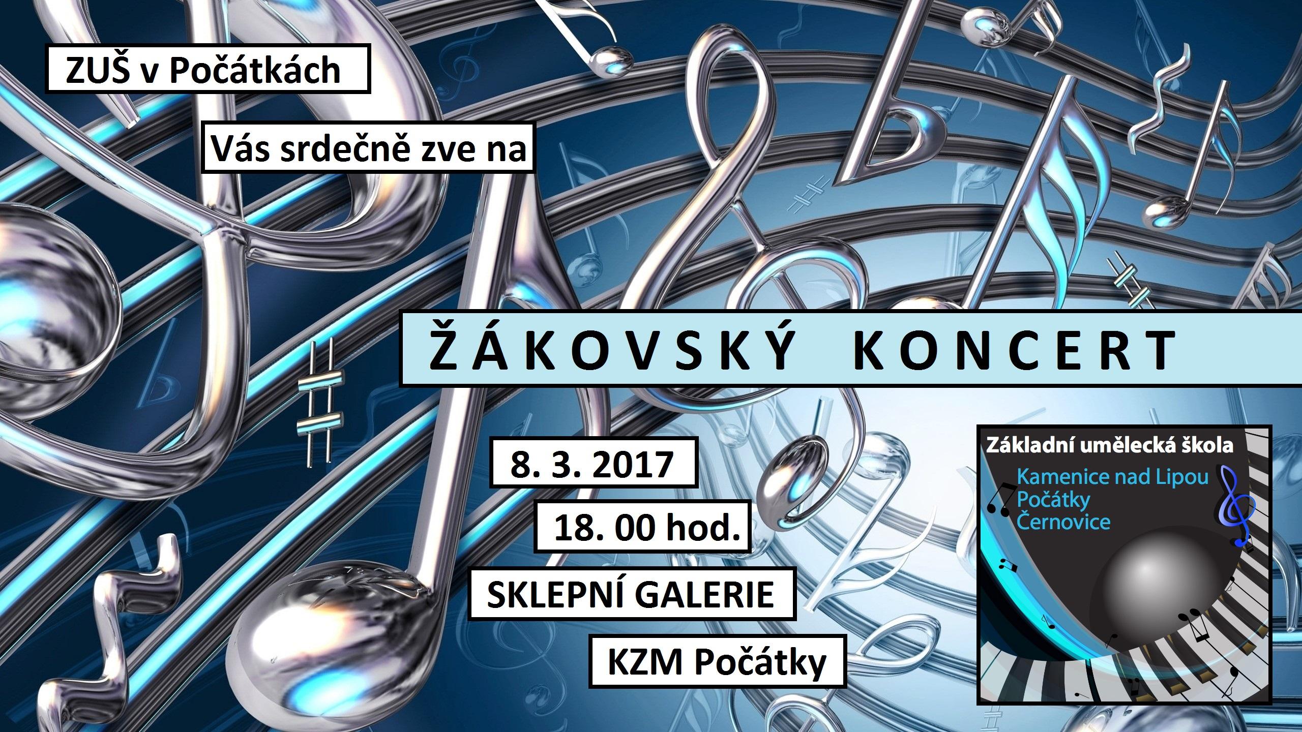 8. 3. 2017 - ŽÁKOVSKÝ KONCERT POČÁTKY