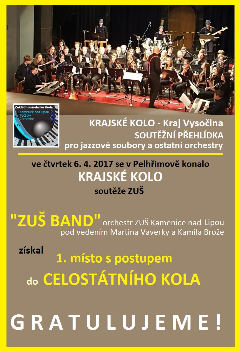 6. 4. 2017 - KRAJSKÉ kolo soutěže ZUŠ - přehlídka orchestrů - ÚSPĚCHY NAŠICH ŽÁKŮ