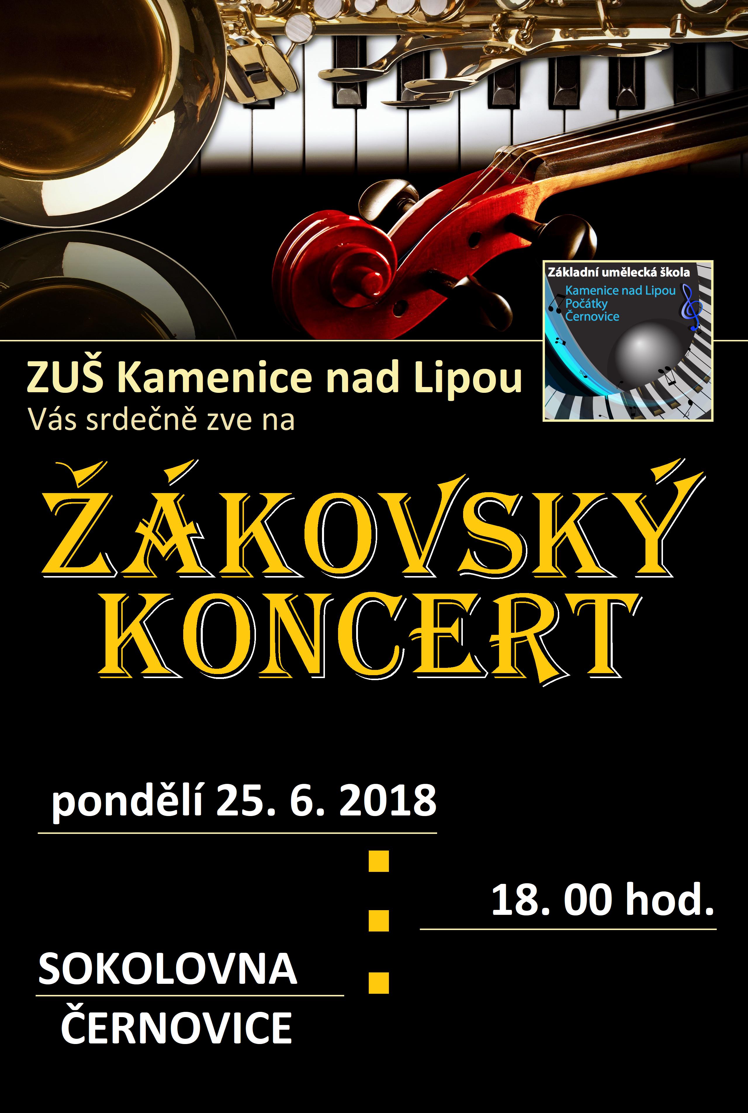 25. 6. 2018 - ŽÁKOVSKÝ KONCERT ČERNOVICE