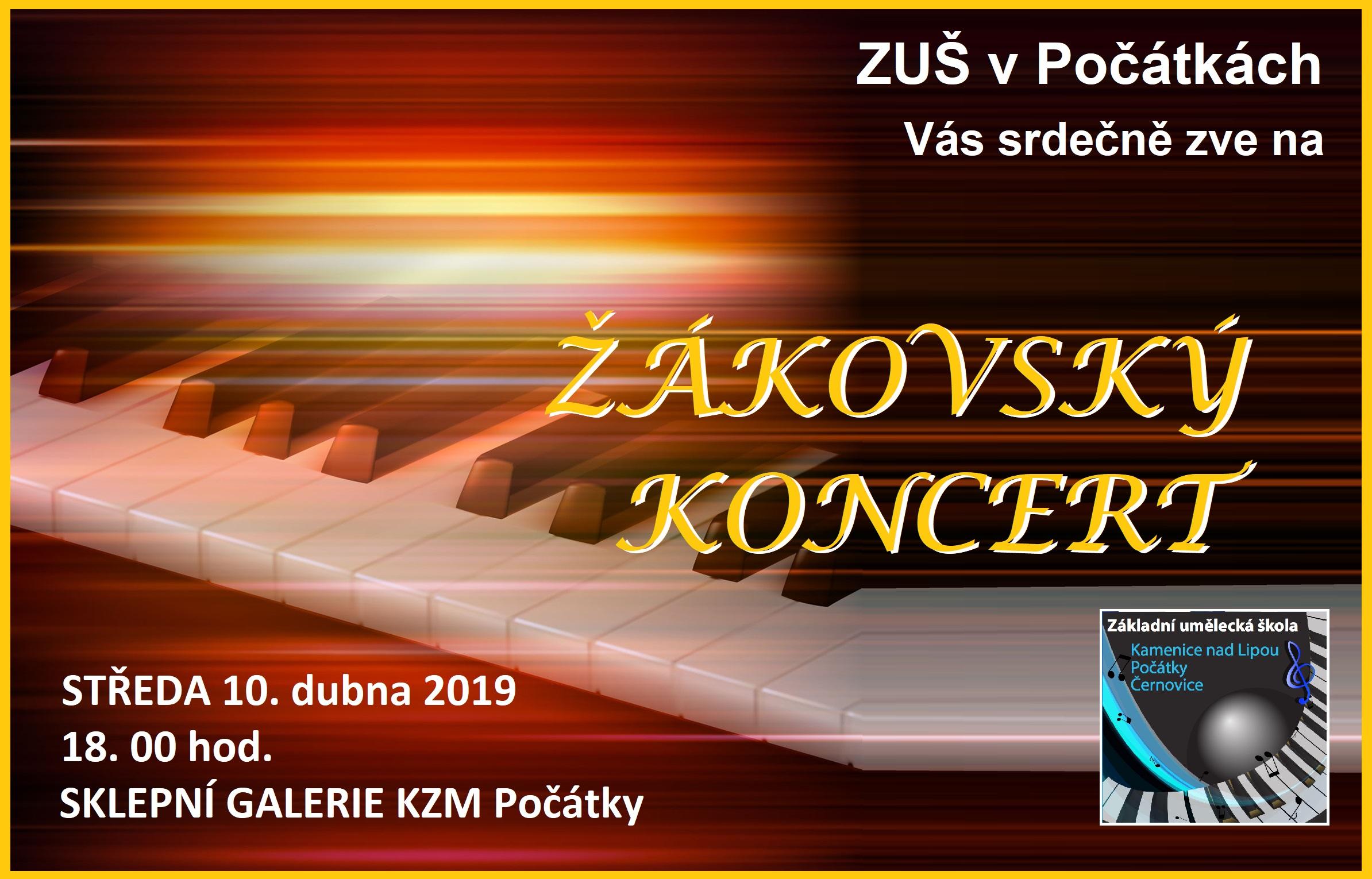 10. 4. 2019 - ŽÁKOVSKÝ KONCERT POČÁTKY